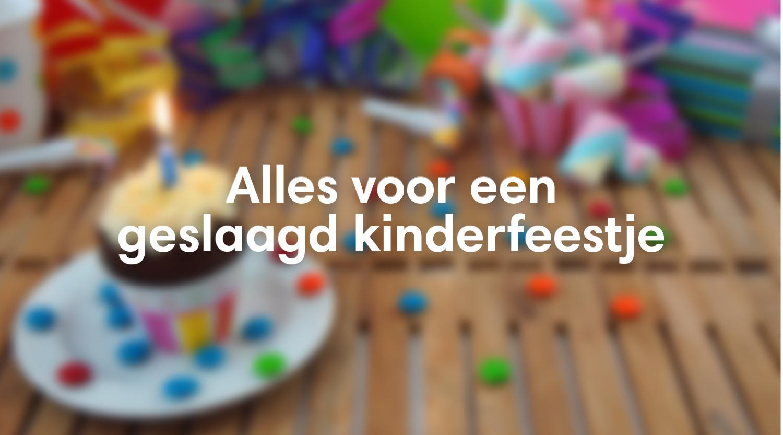 Alles voro een geslaagd kinderfeestje